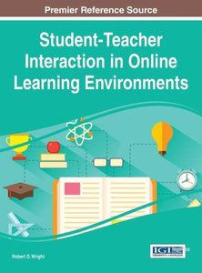 Student-Teacher Interaction in Online Learning Environments