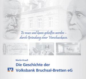 Die Geschichte der Volksbank Bruchsal-Bretten eG
