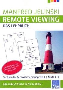 Remote Viewing - das Lehrbuch Teil 1