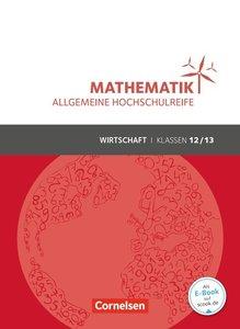 Mathematik Klasse 12/13. Schülerbuch Allgemeine Hochschulreife -