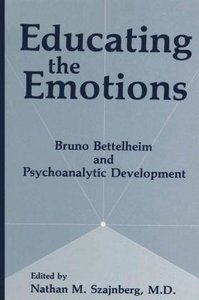 Educating the Emotions