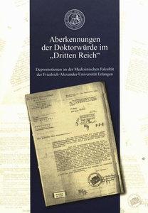 """Aberkennungen der Doktorwürde im """"Dritten Reich"""""""