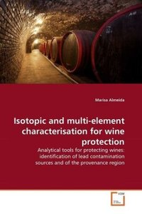 Isotopic and multi-element characterisation for wine protection