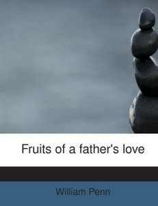 Fruits of a father's love