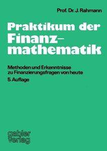 Praktikum der Finanzmathematik