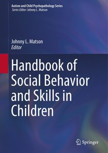 Handbook of Social Behavior and Skills in Children