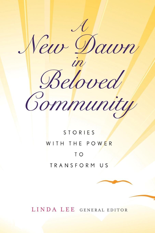 A New Dawn in Beloved Community - zum Schließen ins Bild klicken
