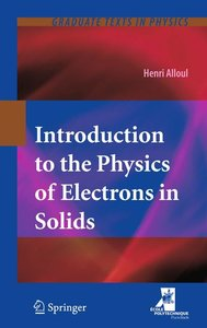 Introduction to the Physics of Electrons in Solids