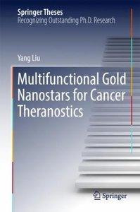 Multifunctional Gold Nanostars for Cancer Theranostics