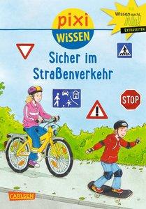 Pixi Wissen, Band 80: VE 5 Sicher im Straßenverkehr