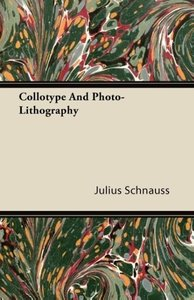 Collotype And Photo-Lithography