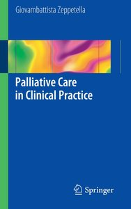 Palliative Care in Clinical Practice