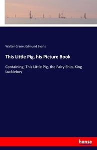 This Little Pig, his Picture Book