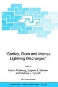 """Sprites, Elves and Intense Lightning Discharges"""