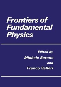 Frontiers of Fundamental Physics