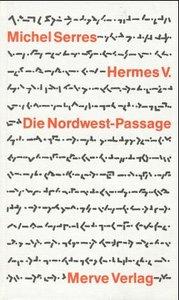 Hermes / Die Nordwest-Passage