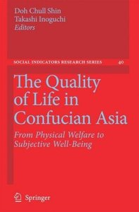 The Quality of Life in Confucian Asia