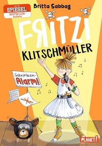 Fritzi Klitschmüller 2: Geheimkram-Alarm!
