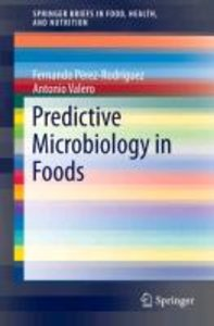 Predictive Microbiology in Foods