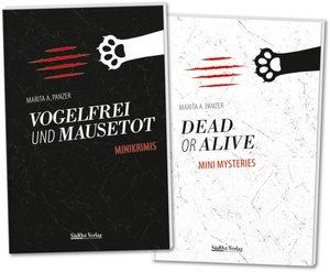 Vogelfrei und mausetot - Dead or alive