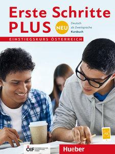 Erste Schritte plus Neu Einstiegskurs - Österreich. Kursbuch