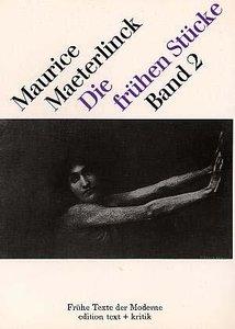 Die frühen Stücke: Band 2
