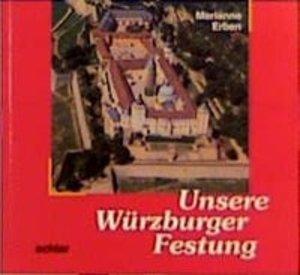 Unsere Festung in Würzburg
