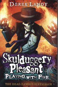 Skulduggery Pleasant 02. Playing with Fire