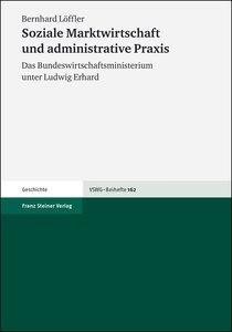 Soziale Marktwirtschaft und administrative Praxis