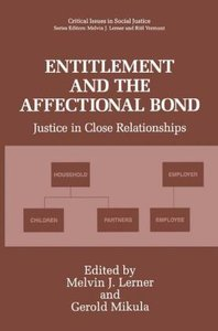 Entitlement and the Affectional Bond