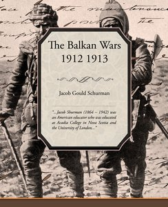 The Balkan Wars 1912 1913