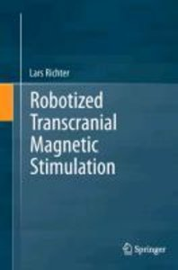 Robotized Transcranial Magnetic Stimulation