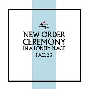 Ceremony (Version 2) (Remastered)