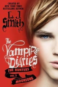 The Vampire Diaries - The Hunters 02. Moonsong