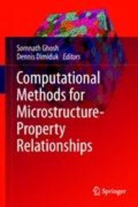 Computational Methods for Microstructure-Property Relationships