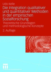 Die Integration qualitativer und quantitativer Methoden in der e