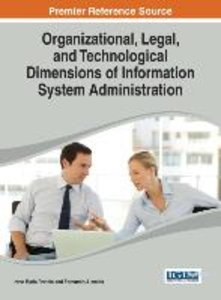 Organizational, Legal, and Technological Dimensions of Informati
