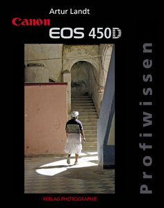 Canon EOS 450D Profiwissen