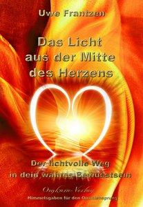 Das Licht aus der Mitte des Herzens