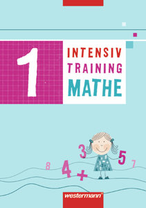 Intensivtraining Mathe 1. Arbeitsheft