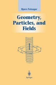 Geometry, Particles, and Fields