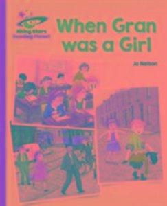 Reading Planet - When Gran was a Girl - Orange: Galaxy