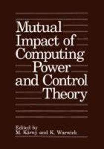 Mutual Impact of Computing Power and Control Theory