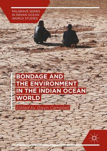 Bondage and the Environment in the Indian Ocean World