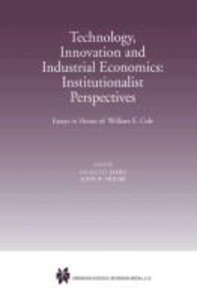 Technology, Innovation and Industrial Economics: Institutionalis