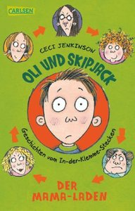 Oli und Skipjack - Geschichten vom In-der-Klemme-Stecken 01: Der