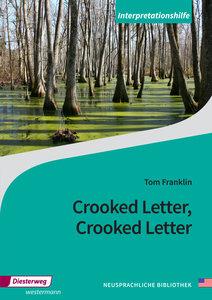 Crooked Letter, Crooked Letter. Interpretationshilfe