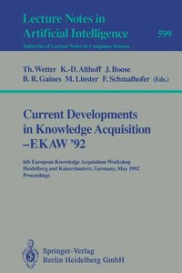 Current Developments in Knowledge Acquisition - EKAW'92