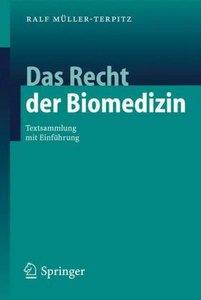 Das Recht der Biomedizin