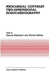 Myocardial Contrast Two-dimensional Echocardiography